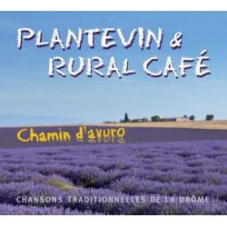 Chamin d'avuro - Plantevin & Rural café