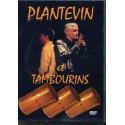 Plantevin et Tambourins - Jean-Bernard PLANTEVIN (DVD)