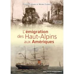 L'émigration des Haut-Alpins aux Amériques - Patrick Caffarel et Michel Clément