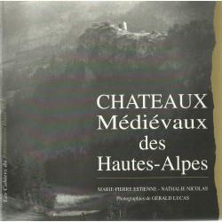 Chateaux Médiévaux des Hautes-Alpes - Gerald Lucas