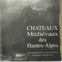 Chateaux Médiévaux des Hautes-Alpes - Gérald Lucas