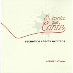 Se canta que cante - Recueil de chants occitans - La Talvera