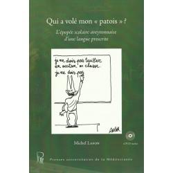 """Qui a volé mon """"patois"""" ? Michel Lafon - Couverture"""