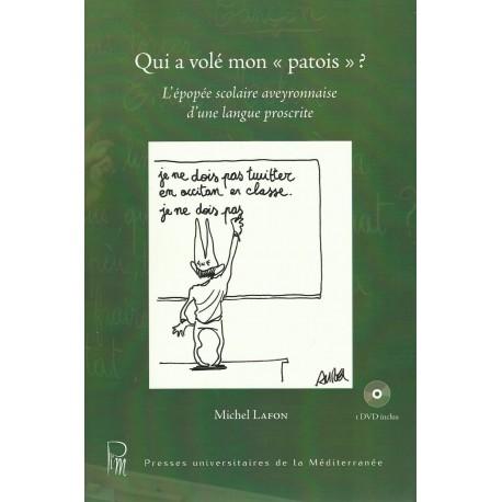 """Qui a volé mon """"patois"""" ? Michel Lafon - Cobertura"""