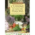 Cuisine au mas des Pialons - Recettes paysannes en Provence - Gérard GINOUX