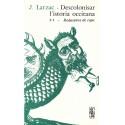 Descolonisar l'istòria occitana (T.1) - Joan Larzac - Redusèires de caps (ATS 61 - 62)