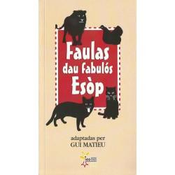 Faulas dau fabulòs Esòp - adaptées par Gui MATIEU