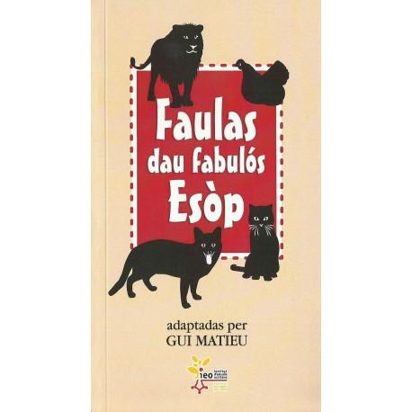 Faulas dau fabulòs Esòp - adaptadas per GUI MATIEU - Couverture