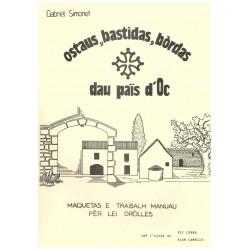 Ostaus, bastidas, bòrdas dau país d'òc - Gabriel Simonet