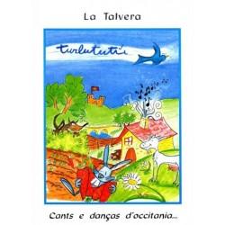 Turlututù - Cants e danças d'occitania - La Talvera