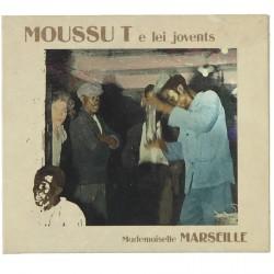 Mademoiselle Marseille - Moussu T e lei jovents (CD)