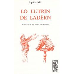 Lo Lutrin de Ladèrn - Aquiles Mir