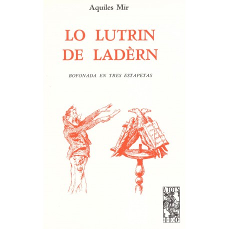 Lo Lutrin de Ladèrn - Aquiles Mir - A Tots 31