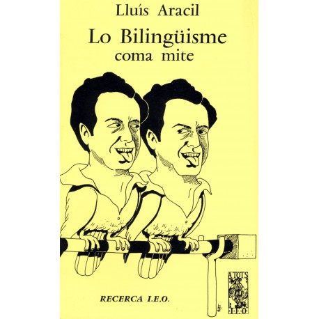 Lo bilinguisme coma mite - Lluis ARACIL