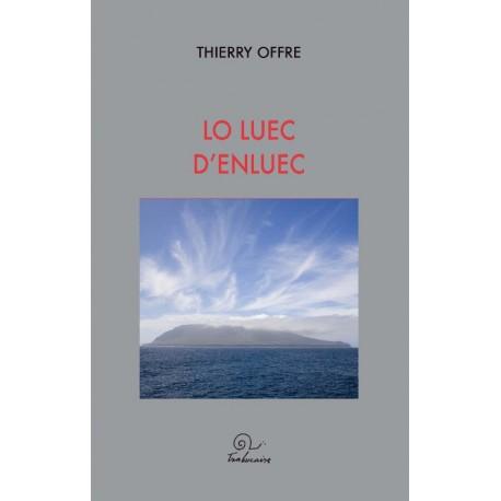 Lo luec d'enluec - Thierry Offre - Couverture
