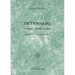 Dictionnaire Français-Nord-Occitan, Nord du Vivarais et du Velay - Joannès Dufaud