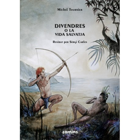 Divendres o la vida salvatja - Michel Tournier