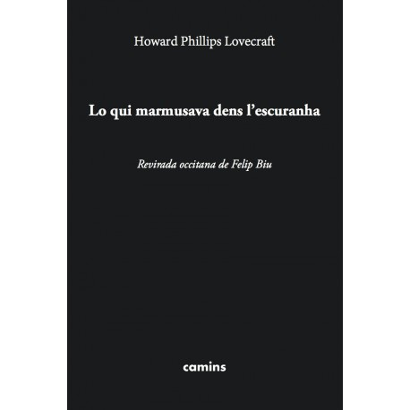 Lo qui marmusava dens l'escuranha - Howard Phillips Lovecraft