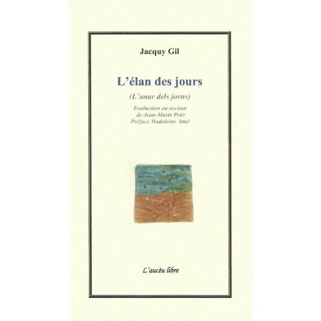 L'élan des jours - Jacquy Gil