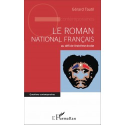 Le roman national français - Gérard Tautil