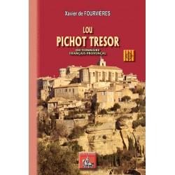 Lou pichot tresor (dictionnaire français-provençal) - Xavier De Fourvières