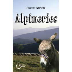 Alpineries - Patrick Erard - Couverture