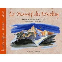 Le Massif du Dévoluy - Alexis Nouailhat et Marie Tarbouriech - Aquarelles