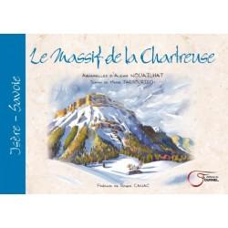 Le Massif de la Chartreuse - Alexis Nouailhat et Marie Tarbouriech - Aquarelles