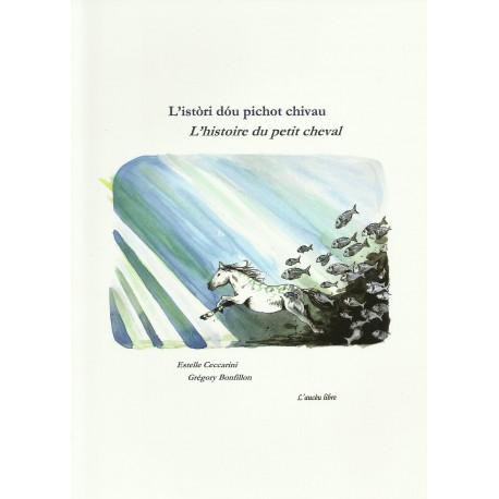 L'istòri dóu pichot chivau - Estelle Ceccarini et Grégory Bonfillon - Couverture