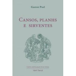 Cansos, planhs e sirventes - Gaston Puel
