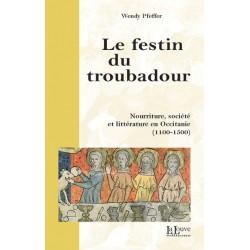 Le festin du troubadour - Wendy Pfeffer