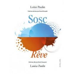 Sosc / Rêve - Loïsà Paulin - Couverture