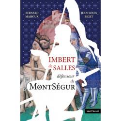 Imbert de salles défenseur de MontSégur - Bernard Mahoux et Jean-Louis Biget - Couverture