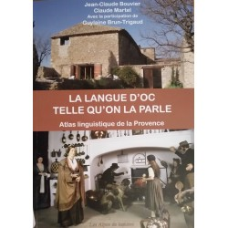 La langue d'oc telle qu'on la parle - Atlas linguistique de Provence