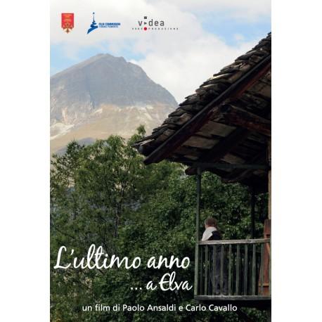 L'ultimo anno…a Elva: un film di Paolo Ansaldi