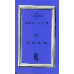 Tè tu, tè ieu - Robert Lafont