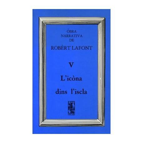 L'icòna dins l'iscla - Robert Lafont