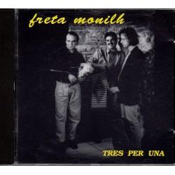 Freta monilh - Tres per una