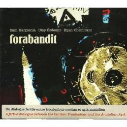 Forabandit - Sam Karpienia, Ulas Özdemir, Bijan Chemirani - Album (CD)