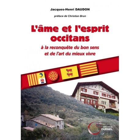 L'âme et l'esprit occitans - Jacques-Henri Daudon