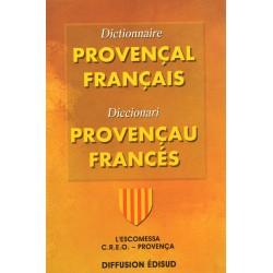 Dictionnaire Provençal Français. C.R.E.O. - J. Fettuciari, G. Martin, J. Pietri (broché)