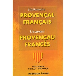 Dictionnaire Provençal Français - Diccionari Provençau Francés - CREO Provença - J. Fettuciari, G. Martin, J. Pietri - Couvertur