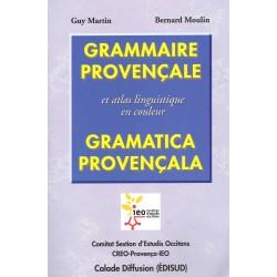 Grammaire provençale et atlas linguistique en couleur (édition 2007) - G. Martin, B. Moulin