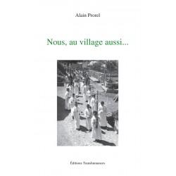 Nous, au village aussi - Alain Prorel