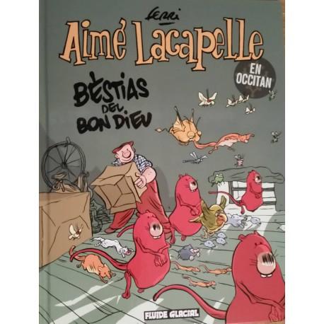 Aimé Lacapelle - Bestias del bon dieu (en occitan) - Ferri