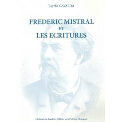 Frédéric Mistral et les écritures - Berthe Gavalda