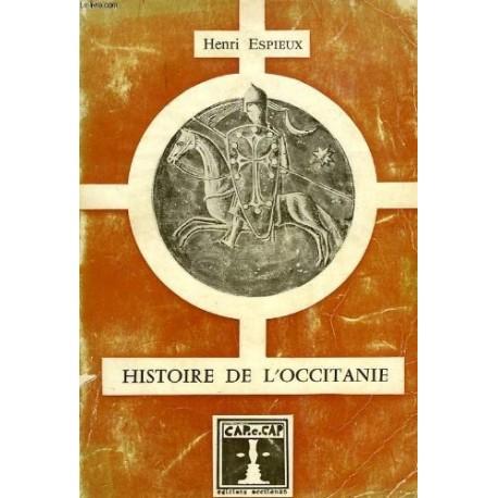 Histoire de l'occitanie - Henri Espieux