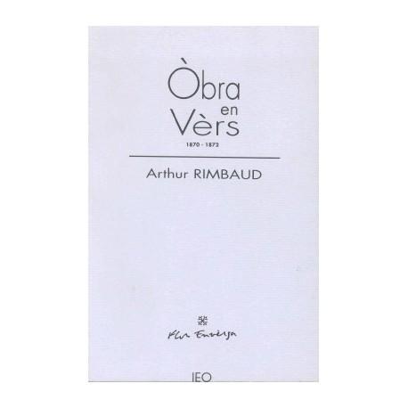 Òbra en vèrs - Arthur RIMBAUD - IEO