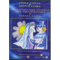 Pèire Vidal e Dòna Loba - Eric Plateau (DVD)