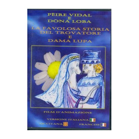 Pèire Vidal e Dona Loba - DVD occitan